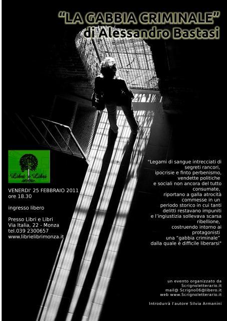 """""""La gabbia criminale"""" di Alessandro Bastasi - presentazione del 25/92/2011"""