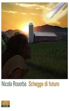 schegge-di-futuro-nicola-roserba.jpg